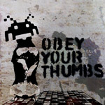 usedtobecool - Obey your thumbs